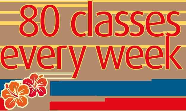 80 Classes every week