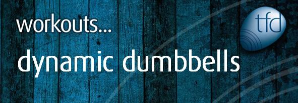 Dynamic Dumbbells
